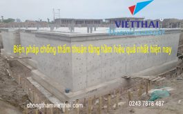 Biện pháp thi công chống thấm thuận tầng hầm hiệu quả nhất hiện nay