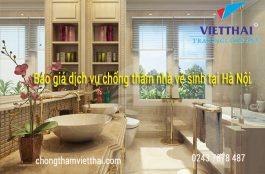 Báo giá dịch vụ chống thấm nhà vệ sinh tại Hà Nội
