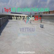 vật liệu chống thấm sàn mái tốt nhất độ bền 25 năm