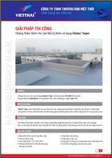 Quy trình chống thấm sàn mái lộ thiên Silatex Super – Neotex